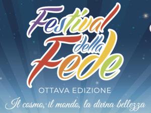 VIII Festival Della Fede: Il Cosmo, Il Mondo, La Divina Bellezza