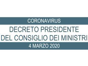 CoronaVirus: Decreto del Presidente del Consiglio dei Ministri del 4 Marzo