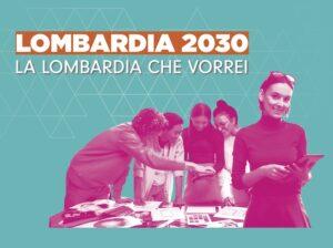 """Bando """"Lombardia 2030 – La Lombardia Che Vorrei"""""""