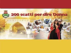 """Proiezione Video """"200 Scatti Per Dire Donna"""""""