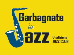 Garbagnate In Jazz – V Edizione